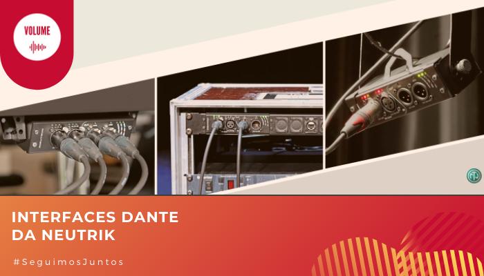 Neutrik, Neutrik portugal, Dante